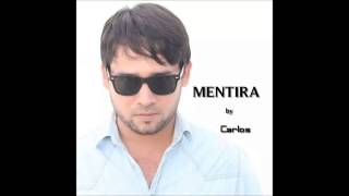 Mentira by Carlos Santodomingo