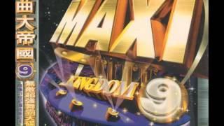 MAXI KINGDOM 舞曲大帝國 9 - SALTA