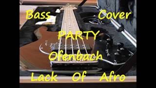 Ofenbach Lack of Afro - Party (BASS COVER)