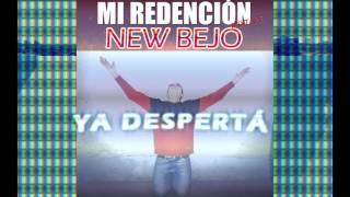 Ya despertá - New Bejo ( Mi redención MIXTAPE)