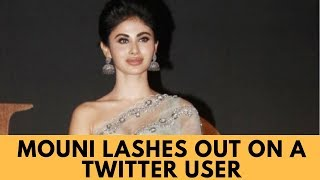 #MeToo : Mouni Roy lashes out on a Twitter user who accused Reema Kagti of sexual harassment