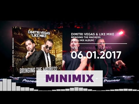 Dimitri Vegas & Like Mike - Bringing The Madness (Official Minimix HD)