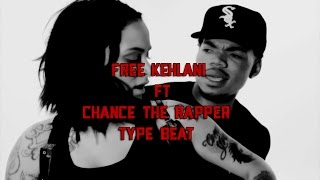 FREE 2017 Kehlani Ft Chance The Rapper Type Beat - Lane Switching (Prod. Black Hand)