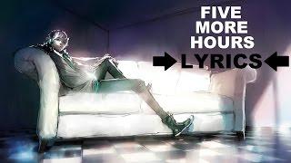 Nightcore - Five More Hours »Deorro« [HD]