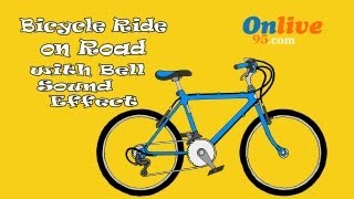 Bicycle Ride on Road with Bell Sound Effect