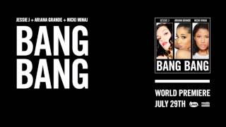 Jessie J - Bang Bang (Official Audio)