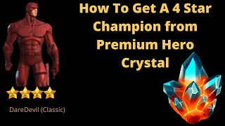 How to get a 4 star champion from premium hero crystal(explained step by step)