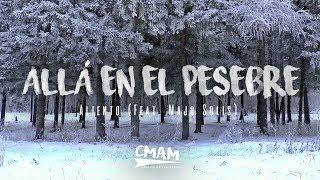 Allá En El Pesebre - Aliento (Ft. Majo Solis) | LETRA