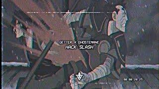 GETTER X GHOSTEMANE - HACK:SLASH