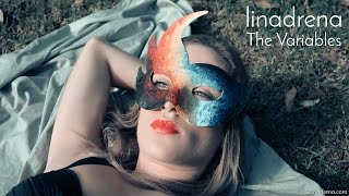 Linadrena - The Variables [official music video]