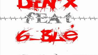 dinx feat 6-ble // La Réflexion