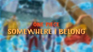 One Piece AMV - Linkin Park Somewhere I belong