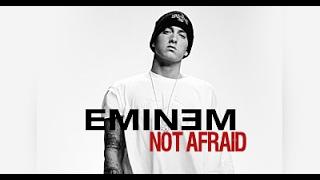 Eminem -- Not Afraid