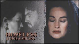 Athos and Milady || hopeless