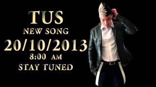 Νέος TUS έρχεται στις 20/10/2013