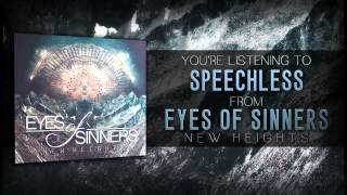 Eyes of Sinners - Speechless