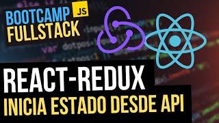 Estado inicial de tu APP desde una API en React con Redux (FullStack Bootcamp JavaScript)