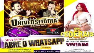 Banda Universitária - Abre o Whatsapp Part. Viviane dos Federais