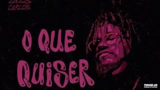 Luccas Carlos- O QUE QUIZER FAZER FEAT. BK