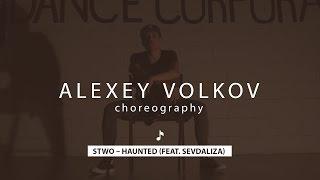 Stwo – Haunted (feat. Sevdaliza) | Alexey Volkov Choreography