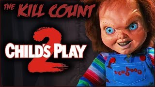 Child's Play 2 (1990) KILL COUNT