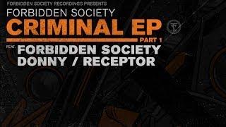 Forbidden Society - Criminal EP pt.1 [OFFICIAL TEASER]