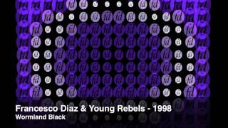 Francesco Diaz & Young Rebels - 1998 (Official)