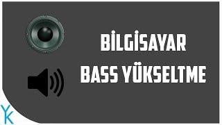 Bass Yükseltme (Programsız)