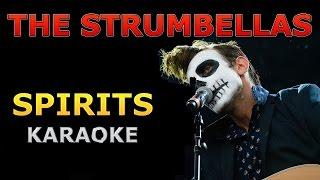 The Strumbellas - Spirits Karaoke Cover