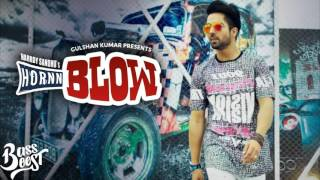 Hornn Blow (LYRICS & BASS BOOSTED AUDIO) - Hardy Sandhu