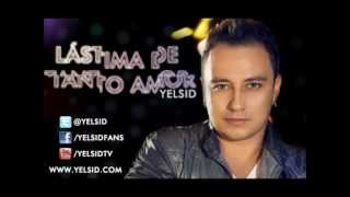 Yelsid ft Jedwín - Lastima de Tanto amor (Remix No Oficial)