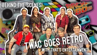 That's Entertainment on the 8th Anniversary Special of TWAC - Behind the Scenes!