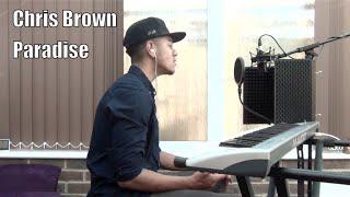 Benny Benassi Ft Chris Brown - Paradise (Cover)