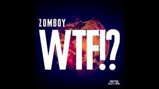 Zomboy WTF!? (Original Mix)