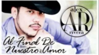 El final de nuestro amor Alex Rivera 2011