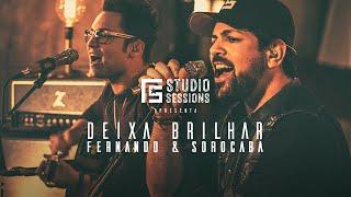 Fernando & Sorocaba - Deixa Brilhar | FS Studio Sessions