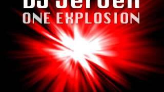 DJ Jeroen - One Explosion