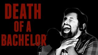 Panic! At The Disco - Death of a Bachelor (Vocal Cover by Caleb Hyles)