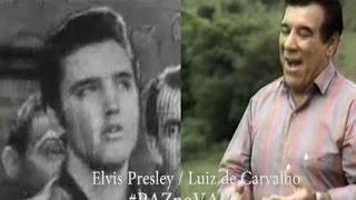 """""""Luiz de Carvalho"""" e """"Elvis Presley"""" PAZ NO VALE - PAZ/PR. ROBSON LUCENA"""