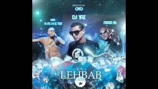 OYO & DJ YAZ    Ya Lehbab Feat Cheb Amine TGV & Mister AB  2014   YouTubevia torchbrowser com