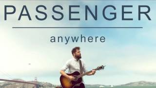 Anywhere - Passenger [LYRICS] & [AUDIO] 2016