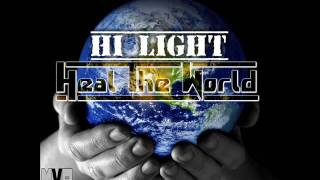 HI LIGHT - HEAL THE WORLD(COVER) - MVP RECORDS - OCTOBER 2016