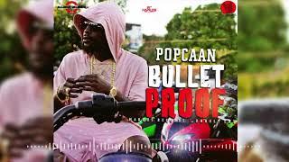 POPCAAN- BULLET PROOF (WE NUH CARRY FEELING)