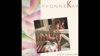 """Yvonne Kay - Rise Up (For My Love) (7"""" Version)"""