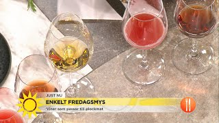 Här är vinerna som passar till fredagsmyset - Nyhetsmorgon (TV4)