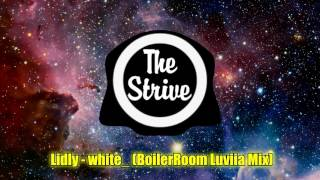 Lidly - white_ (BoilerRoom Luviia Mix)