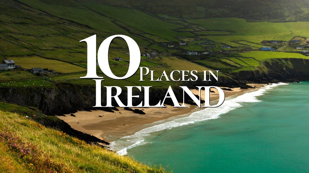 10 Beautiful Places to Visit in Ireland in 4k