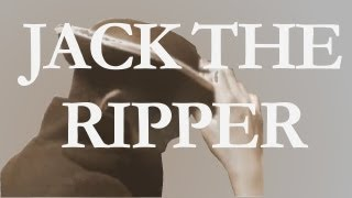 History Mysteries - Jack The Ripper
