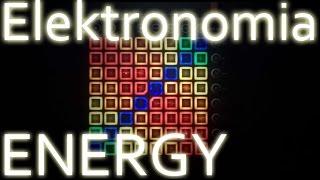 Elektronomia - Energy // Launchpad cover