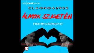 FlameMakers - Álmok szigetén (Chicago Warehouse Remix) - remixverseny